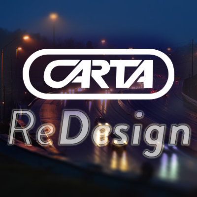 CARTA ReDesign: Planning for the Future