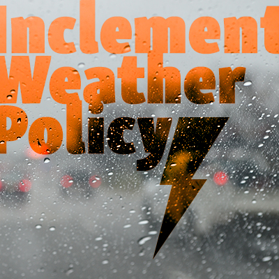 Inclement Weather Policy graphic