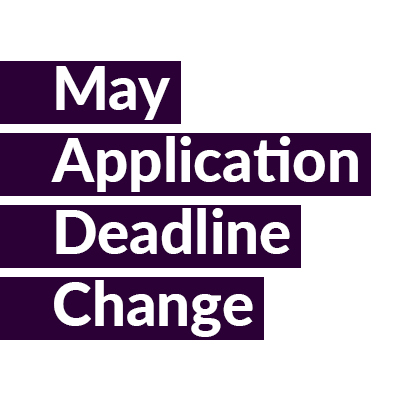 May Application Deadline