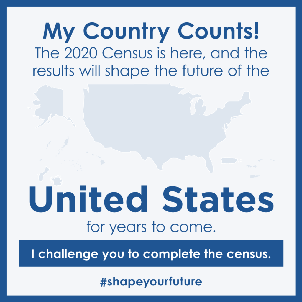 US Census 2020 graphic challenging everyone to take the census.